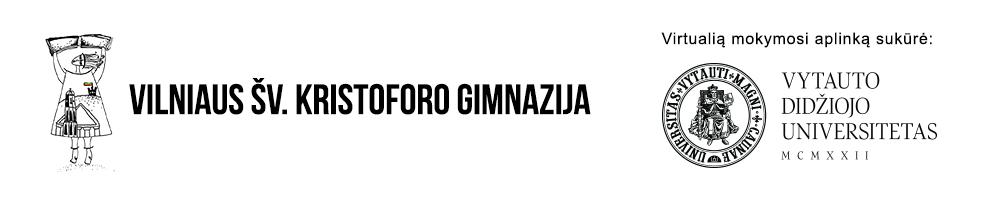 Vilniaus šv. Kristoforo gimnazijos virtuali mokymosi aplinka
